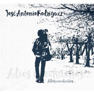 24222 José Antonio Rodriguez - Adíos muchachos...