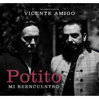 25784 Potito y Vicente Amigo - Mi reencuentro