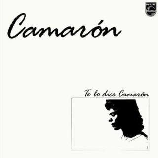 10505 Camarón de la Isla Te lo dice Camarón