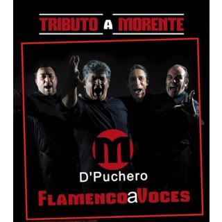 """31066 M D´Puchero - Flamenco a voces """"Tributo a Morente"""""""