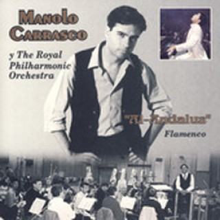 "22492 Manolo Carrasco y The Royal Philharmonic Orchestra - ""Al-Andalus"" Flamenco"