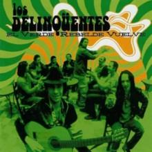 28588 Los Delinqüentes - El verde rebelde vuelve
