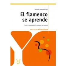 17077 Jeronimo Utrilla Almagro - El flamenco se aprede. Ensayos educativos. Teoría y didáctica para la enseñanza del flamenco