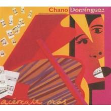 27723 Chano Domínguez - Acercate más