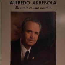 28403 Alfredo Arrebola - Mi cante es una oración