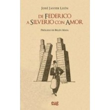 28596 De Federico a Silverio, con amor - José Javier León