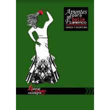 28603 Apuntes para un baile flamenco. Danza y escritura - Gabriel Vaudagna Arango