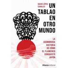 29990 La asombrosa historia de cómo el flamenco conquistó Japón - David López Canales