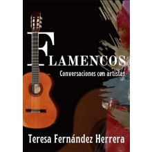 31067 Flamencos. Conversaciones con artistas - Teresa Fernández Herrera