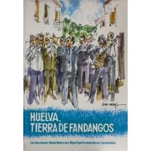 31090 Huelva, tierra de fandangos - Luis Soler Guevara, Manuel Romero Jara, Miguel Ángel Fernández Borrero, Faustino Nuñez