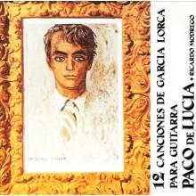 31112 Paco de Lucía, Ricardo Mondrego - 12 canciones de Garcia Lorca