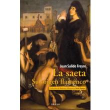 31117 La saeta. Su origen flamenco - Juan Salido Freyre