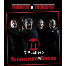 "31066 M D´Puchero - Flamenco a voces ""Tributo a Morente"""