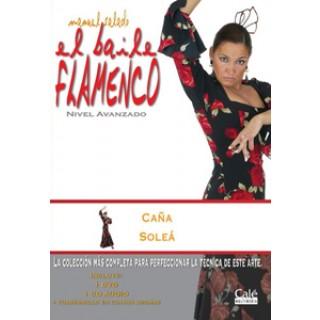 15406 Manuel Salado - El baile flamenco. Vol 13 Caña, Soleá