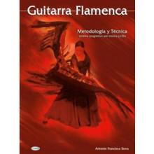 14744 Antonio Francisco Serra - Guitarra flamenca. Metodología y técnica. Sistema progresivo por música y cifra