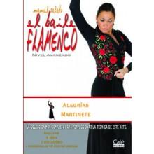 15409 Manuel Salado - El baile flamenco. Vol 16 Alegrías, Martinete