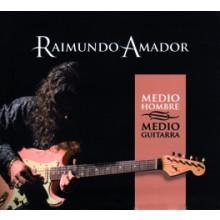 19696 Raimundo Amador - Medio hombre medio guitarra