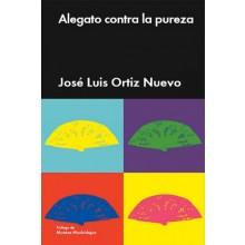 29994 Alegato contra la pureza - José Luis Ortiz Nuevo