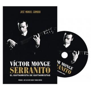 24636 Victor Monge Serranito. El guitarrista de guitarristas - José Manuel Gamboa