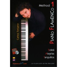 19636 Carlos Torijano Carrasco - Piano Flamenco Vol. 1 Método: Soleá, Alegrías y Tanguillos