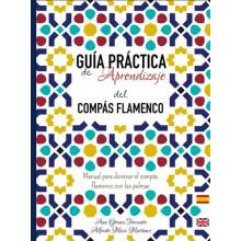 25267 Guia practica de aprendizaje del compás flamenco. Manual para dominar el compás flamenco con las palmas - Ana Gómez Torcuato, Alfredo Mesa Martínez