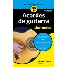 28600 Acordes de guitarra flamenco para Dummies - Antonio Zarco Abellán