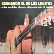 28111 Bernardo el de los Lobitos - Entre Córdoba y Lucena / Tiene mi niña el balcón