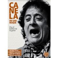"""Canela de San Roque """"Por el hablar de la gente"""" - Luis Soler Guevara, José Luis Vargas Quiros, Carlos Martin Ballester, Antonio Burgos García (Libro+2CDs)"""