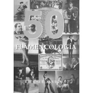 17041 José Blas Vega - 50 Años de flamecnologia (Libro + Cd)