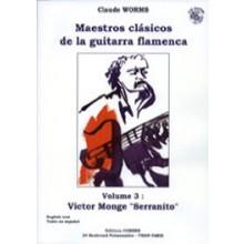 17197 Victor Monge Serranito - Maestros clásicos de la guitarra flamenca. Vol 3