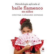 25041 Metodología aplicada al baile flamenco en niños - Cristina Cañizares Espadas